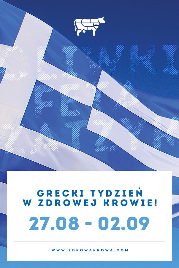 GRECKI TYDZIEŃ W ZDROWEJ KROWIE!